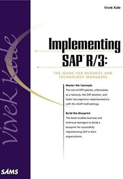 Livres Couvertures de [(Implementing SAP R/3 : Guide for Business and Technology)] [By (author) Vic Kale] published on (January, 2000)