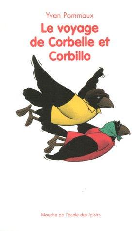 Le voyage de Corbelle et Corbillo Couverture du livre