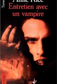 Livres Couvertures de Les Chroniques Des Vampires, Tome 1 : Entretien Avec Un Vampire