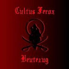 Beutezug, Cultus Ferox