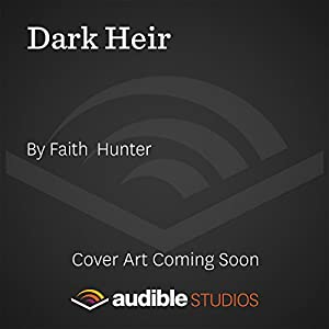Dark Heir: Jane Yellowrock, Book 9 | [Faith Hunter]