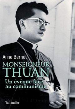 Livres Couvertures de Monseigneur Thuan : Un évêque face au communisme