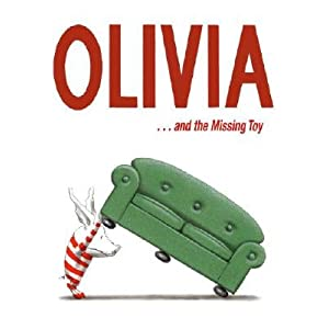 Olivia . . . and the Missing Toy   [OLIVIA & THE MISSING TOY] [Hardcover]