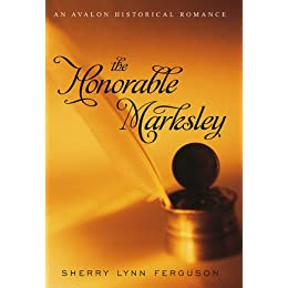 The Honorable Marksley (Avalon Romance)
