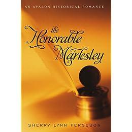 The Honorable Marksley (Avalon Romance)