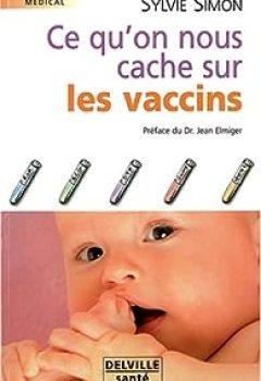 Livres Couvertures de Ce Qu'on Nous Cache Sur Les Vaccins