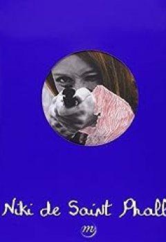 Livres Couvertures de Niki De Saint Phalle : Catalogue 09/14