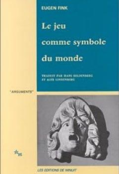 Livres Couvertures de Le Jeu Comme Symbole Du Monde
