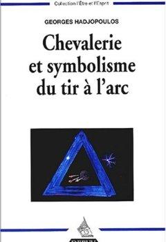 Livres Couvertures de Chevalerie et symbolisme du tir à l'arc