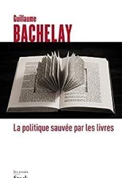 Livres Couvertures de La Politique Sauvée Par Les Livres