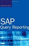 SAP Query Reporting by Danielle Signorile Larocca (24-Jul-2006) Paperback