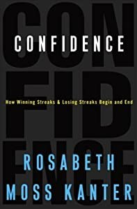"Cover of ""Confidence: How Winning Streaks..."
