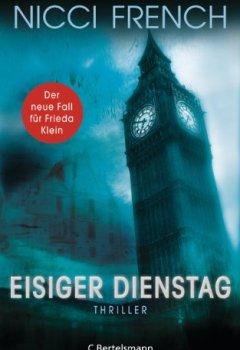 Buchdeckel von Eisiger Dienstag: Thriller - Ein neuer Fall für Frieda Klein 2 (Psychologin Frieda Klein als Ermittlerin)