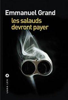 Livres Couvertures de Les Salauds Devront Payer