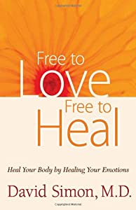 "Cover of ""Free to Love, Free to Heal: Hea..."