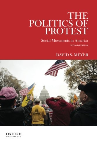 199937133 – The Politics of Protest: Social Movements in America