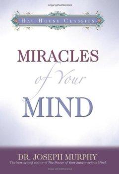 Livres Couvertures de Miracles of Your Mind