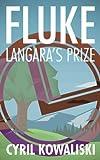 Fluke: Langara's Prize