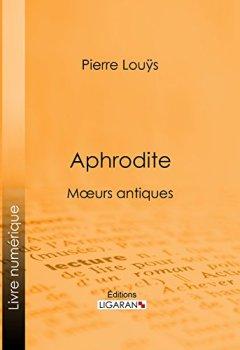 Livres Couvertures de Aphrodite: Moeurs antiques