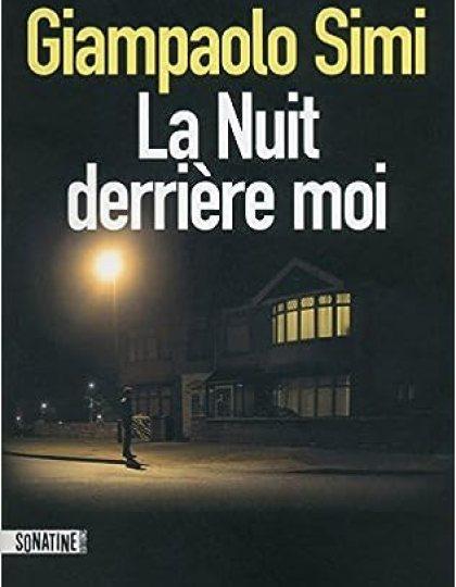 La Nuit derrière moi (2016) - Giampaolo SIMI