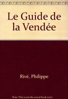Livres Couvertures de Le Guide de la Vendée