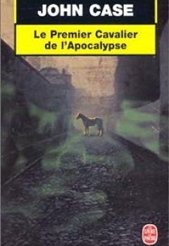 Livres Couvertures de Le Premier Cavalier De L'Apocalypse