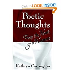 Poetic Thoughts: From the Heart of a Woman