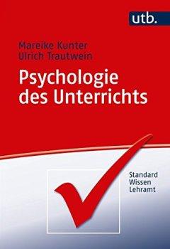 Cover von Psychologie des Unterrichts (StandardWissen Lehramt, Band 3895)