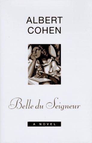 "Cover of ""Belle du Seigneur: A Novel"""