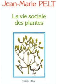 Livres Couvertures de LA VIE SOCIALE DES PLANTES. 2ème édition