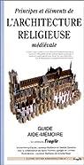 Principes et éléments de l'architecture religieuse médiévale