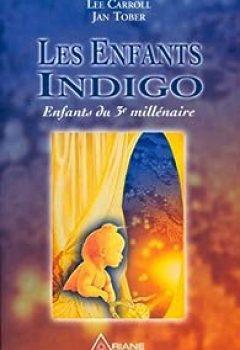 Livres Couvertures de Les Enfants Indigo : Enfants Du Troisième Millénaire