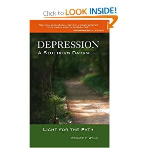 Depression: A Stubborn Darkness--Light for the Path