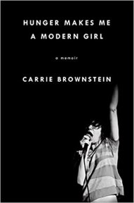 """Carrie Brownstein """"Hunger Makes Me A Modern Girl"""""""