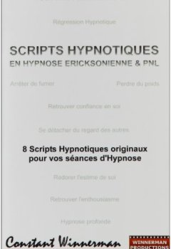 Livres Couvertures de Scripts Hypnotiques en Hypnose Ericksonienne et Pnl