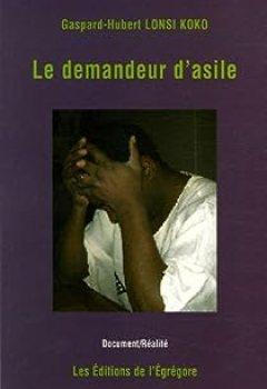 Livres Couvertures de Le Demandeur D'asile