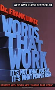 "Cover of ""Words That Work: It's Not What ..."