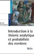 Introduction à la théorie analytique et probabiliste des nombres