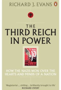 Livres Couvertures de The Third Reich in Power, 1933 - 1939: How the Nazis Won Over the Hearts and Minds of a Nation