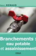 Branchements : eau potable et assainissement