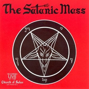 """The Satanic Mass"" by Anton LaVey"