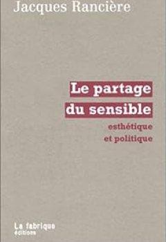 Livres Couvertures de Le Partage Du Sensible : Esthétique Et Politique