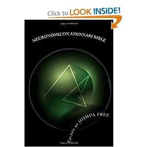 Necronomicon Anunnaki Bible: The Babylonian Mardukite Tradition