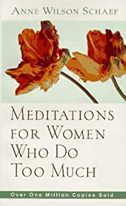 "Cover of ""Meditations for Women Who Do To..."