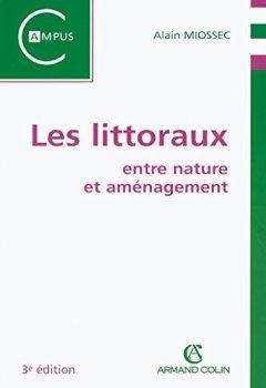 Livres Couvertures de Les littoraux: entre nature et aménagement