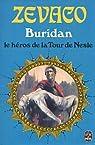 Buridan, tome 1 : Le Héros de la Tour de Nesle