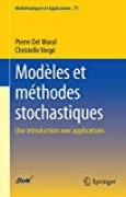 Modèles et méthodes stochastiques: Une introduction avec applications (Mathématiques et Applications t. 75)