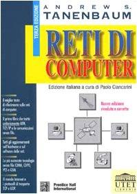 Reti di Computer - Andrew S. Tananbaum [Ed. UTET, Prentice Hall International, 3za Edizione, 1997]