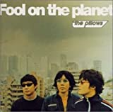 Fool on the planet [Best of] / the pillows, 山中さわお, 鹿島達也, 鈴木淳, 吉田仁 (その他) (CD - 2001)