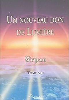 Livres Couvertures de Un Nouveau Don De Lumière, Tome 8